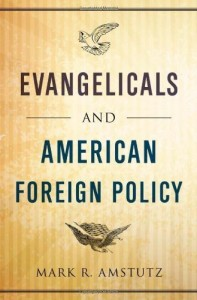 Evangelicals and American Foreign Policy Cover